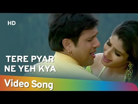 Tere Pyar Ne | Govinda | Raveena Tandon | Rajaji | Alka Yagnik | Anand Milind | Hindi Hit Songs {HD}