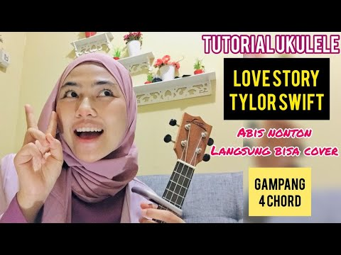 Love Story - Taylor Swift ( Tutorial Ukulele Versi Gampang)