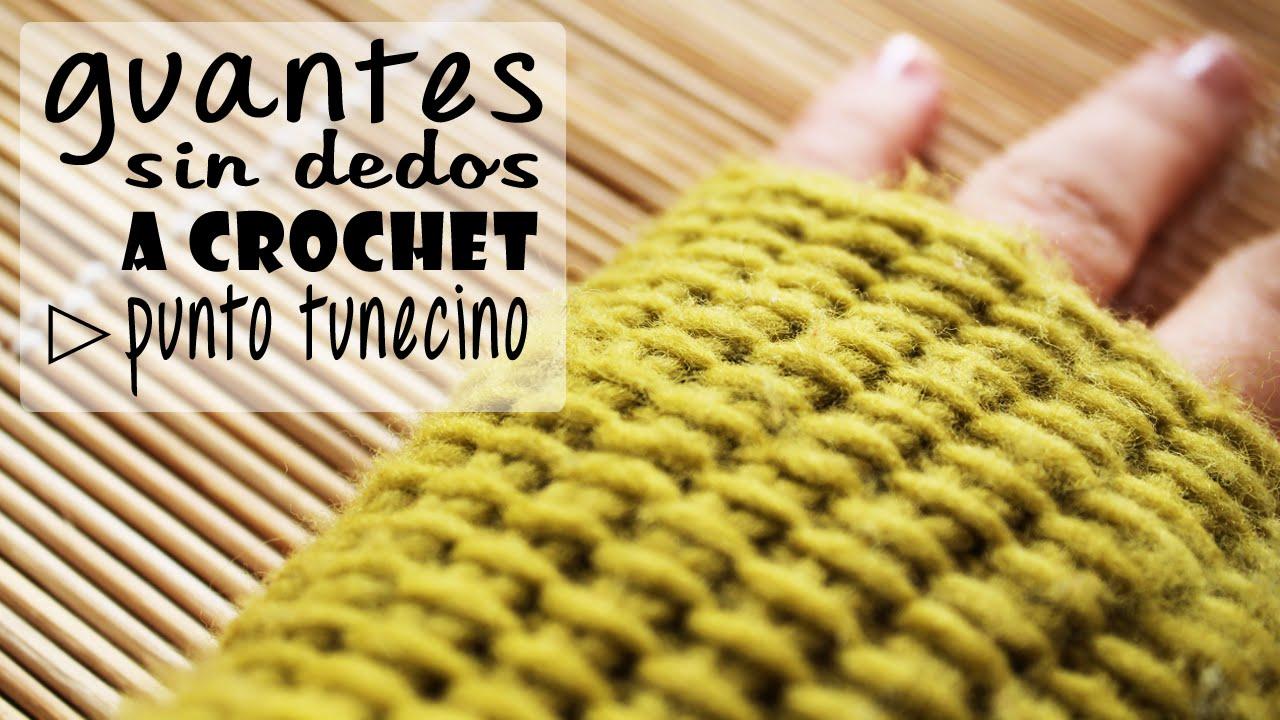 Guantes sin Dedos (Mitones) a Crochet - Punto Tunecino - Paso a Paso ...