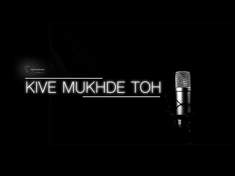 Kive Mukhde Toh - Full Video Song | Euphonious™ | 2017 | Amrit Wadali | Vineet Khorwal | Bunty Kinot