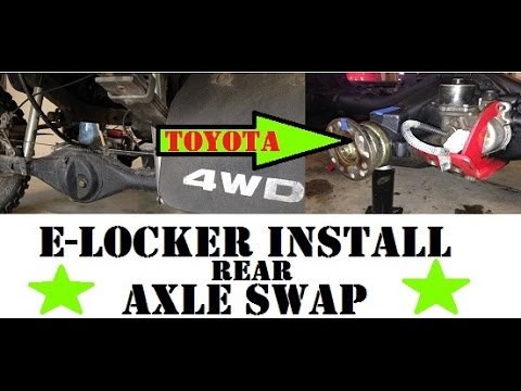 AXLE SWAP and E-LOCKER INSTALL+WIRING - YouTube