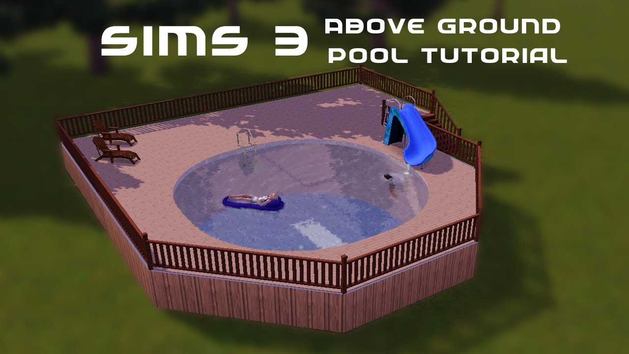 The sims 3 tutorial above ground pool youtube for Pool design sims 3
