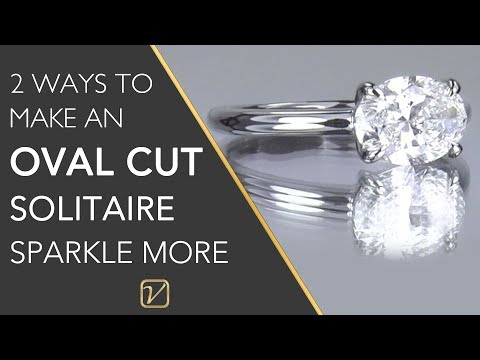 2 Ways to Make an Oval Cut Diamond Ring SPARKLE more than other Oval Solitaire Engagement Ring