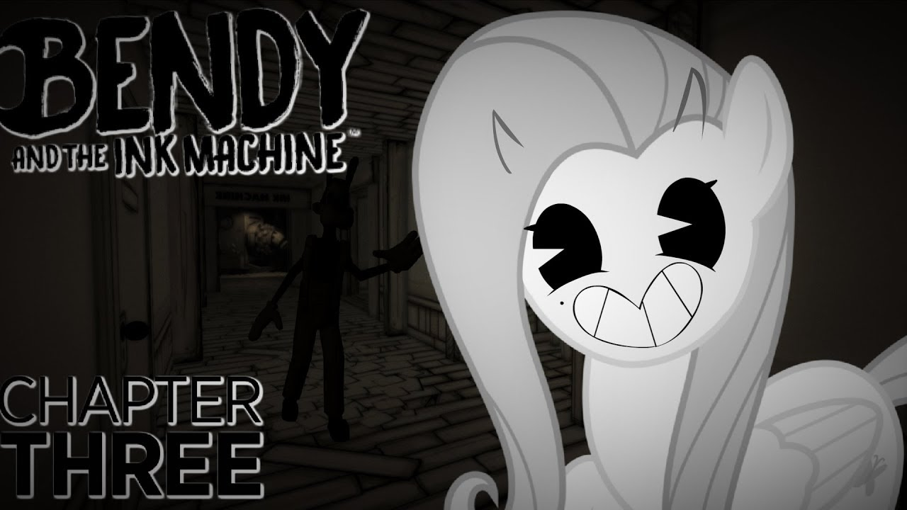 fluttershy-plays-bendy-and-the-ink-machine-part-3-chapter-three
