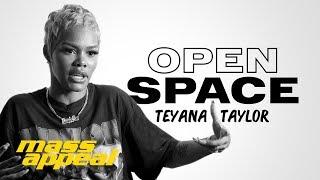 Open Space: Teyana Taylor | Mass Appeal