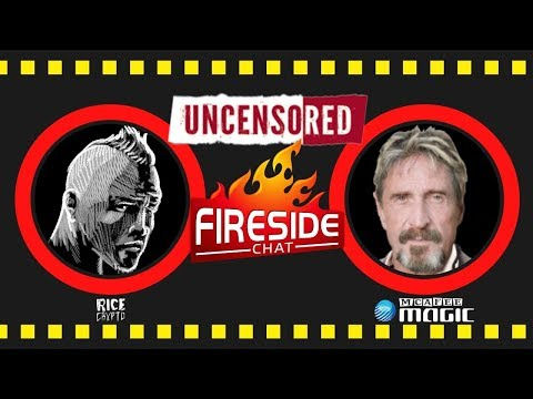John McAfee: Interview & Fireside Chat Uncensored #4 (August 2019)