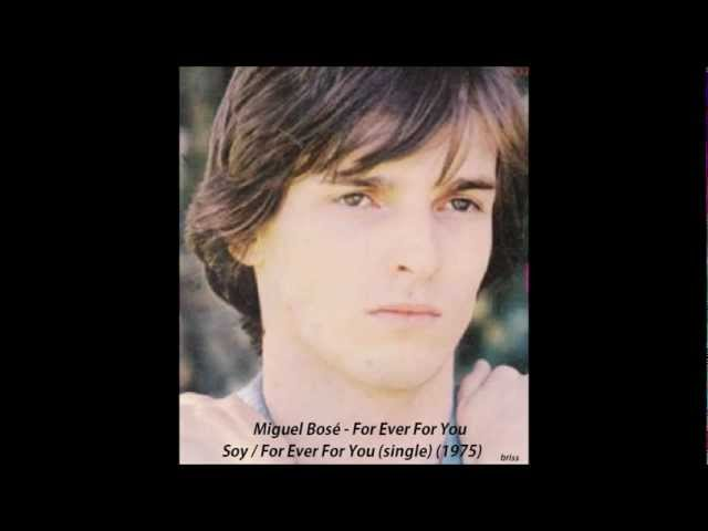 Miguel Bosé - For ever for you 1975 Videos De Viajes