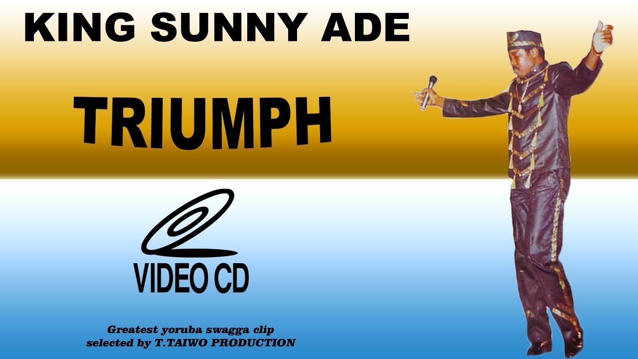 KING SUNNY ADE - TRIUMPH (FULL  VIDEOCLIP)