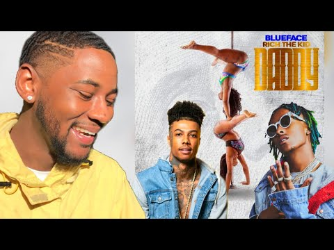 Blueface - Daddy Ft Rich The Kid   🔥 REACTION