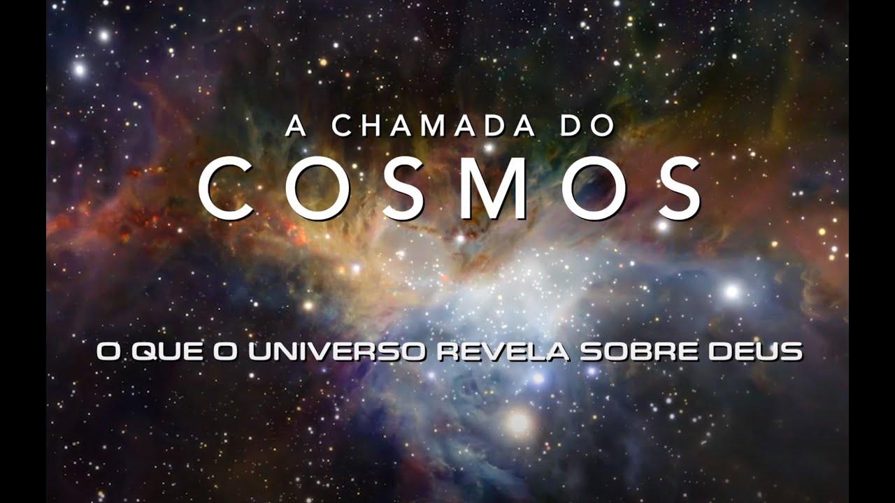 O Chamado dos Cosmos - A Grandeza de Deus (Documentário)