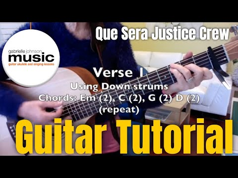 Que Sera Guitar Tutorial (Justice Crew) from Gabrielle Johnson