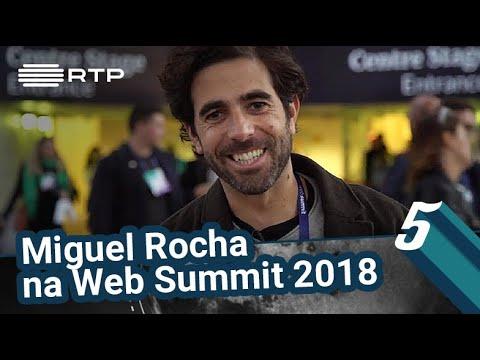 Miguel Rocha na Web Summit 2018 | 5 Para a Meia-Noite | RTP