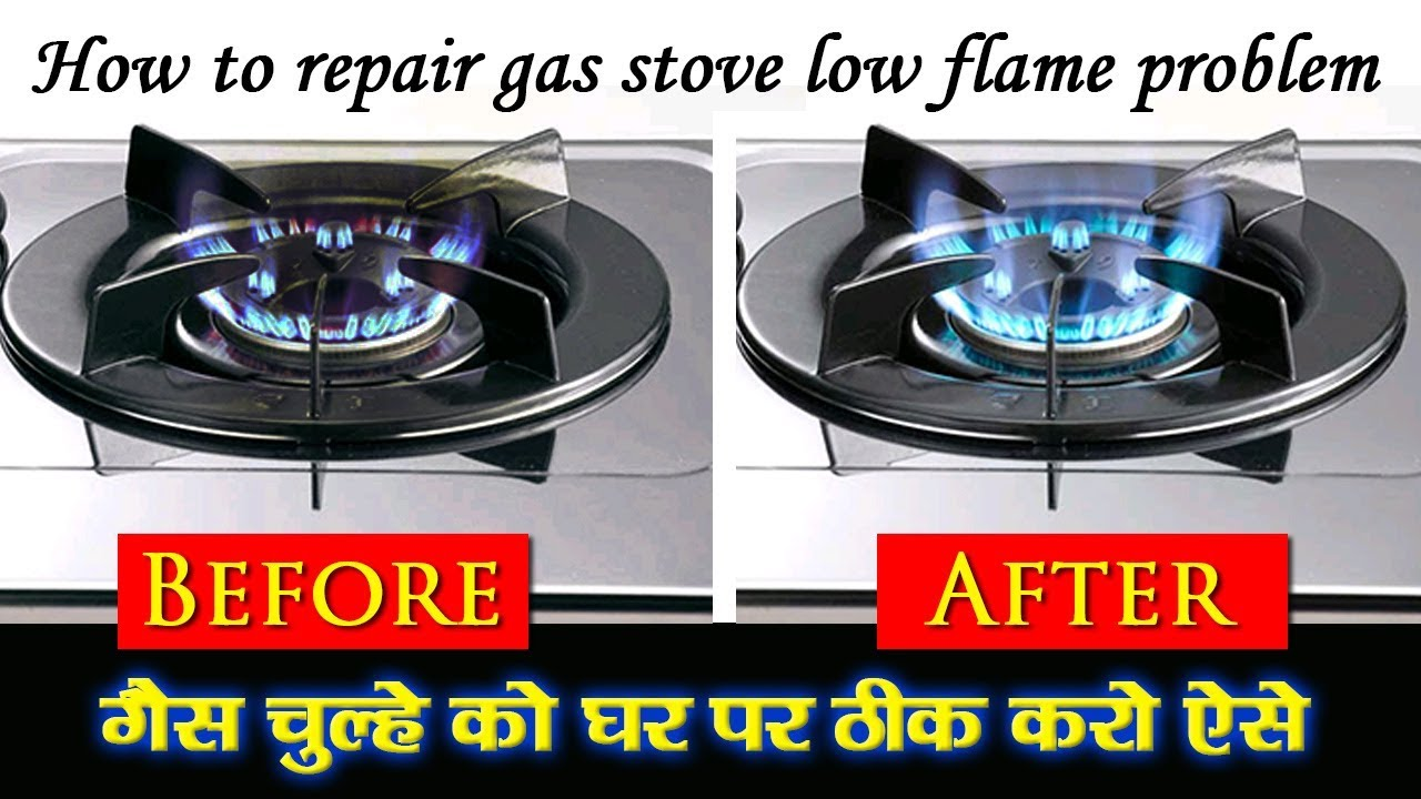 How To Repair Gas Chulha Low Flame Problum At Home Youtube