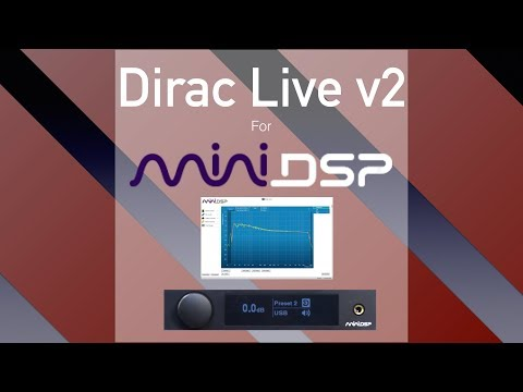 MiniDSP Introduces Dirac For Their 2-channel Devices