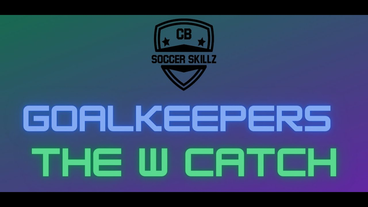 W Catch Goalkeeper Practice video