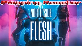 North Side - FLESH [VIP]