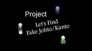 Tweaking/Void glitch: I Found Fake Johto/Kanto!