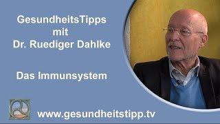 Das Immunsystem - GesundheitsTipps mit Dr. Ruediger Dahlke