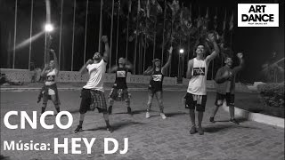 Download Zumba® CNCO - Hey Dj - Coreografia l Cia Art Dance MP3 song and Music Video
