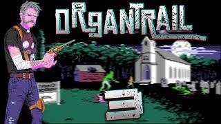 Tak blisko, a tak daleko | Organ Trail #3