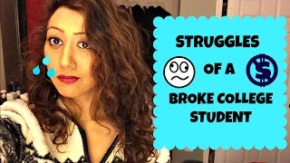 Struggles of A Broke College Student || ayeekhan