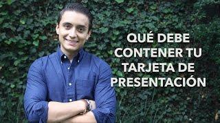 Qué debe contener tu tarjeta de presentación | Humberto Gutiérrez