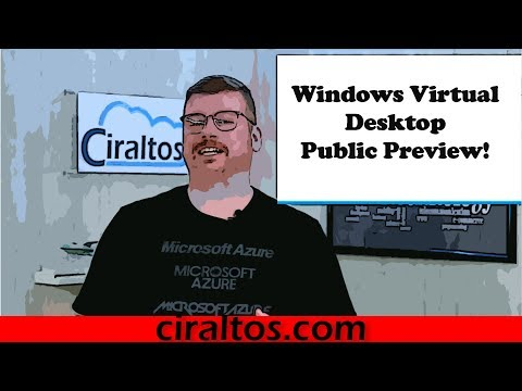 Azure Windows Virtual Desktop Public Preview Walkthrough