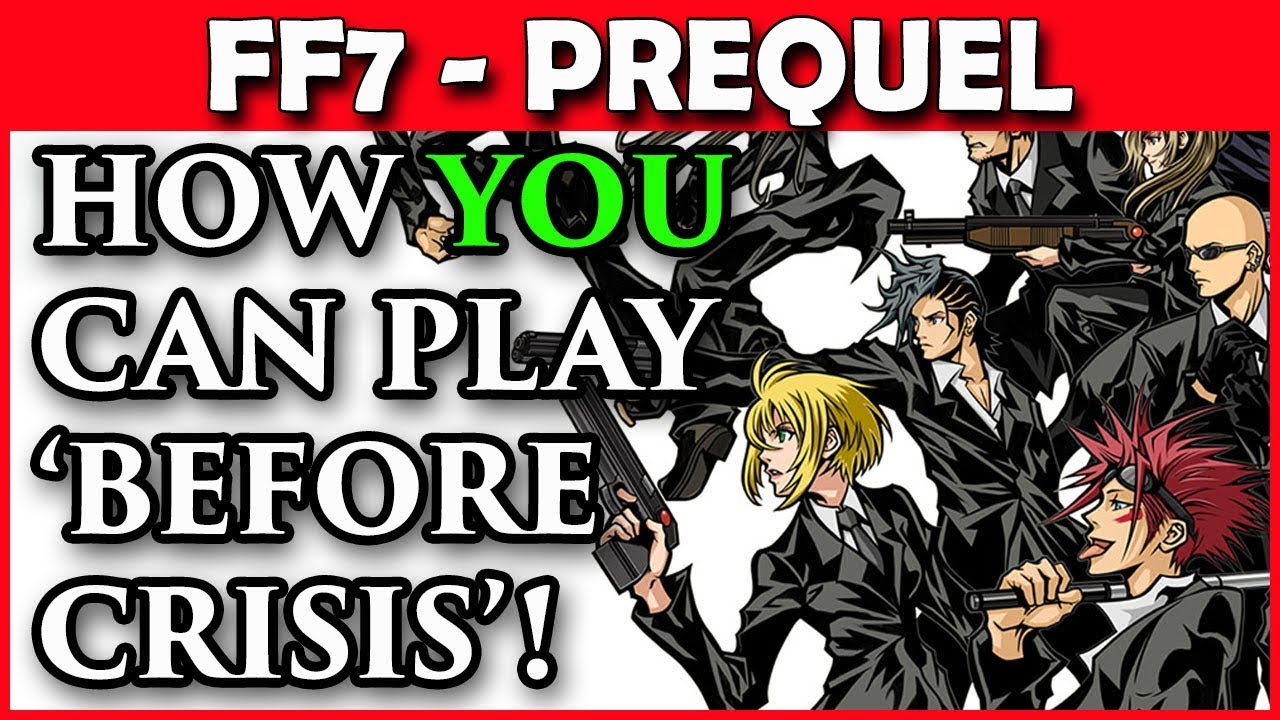 You Can Now Play Ff7 Before Crisis Final Fantasy 7 Prequel Youtube