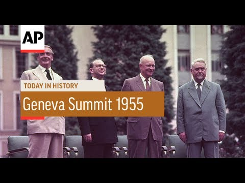 Geneva Summit - 1955 | Today In History | 18 July 17