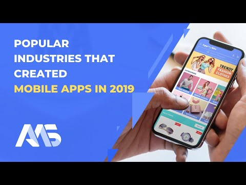 Creating A Mobile App: Industries That Followed The Trend In 2019 | AppMySite App Maker