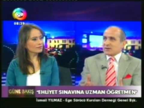 İSMAİL YILMAZ ''EGE TV SÜRÜCÜ EĞİTİMİ'' PROGRAMI 1.BÖLÜM