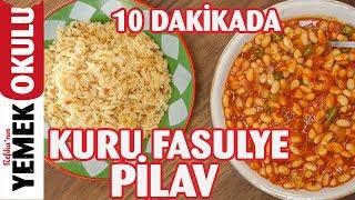 Dünyanın En Kolay Kuru Fasülye - Pilav Tarifi Tam 10 Dakikada!