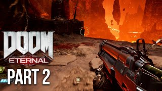 DOOM ETERNAL Gameplay Walkthrough Part 2 - MORE EXCLUSIVE GAMEPLAY