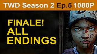 The Walking Dead Season 2 Episode 5 ALL Endings [1080p HD] - No Commentary