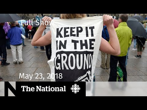The National for Wednesday May 23, 2018 — NFL Anthem, Pipeline, Marijuana
