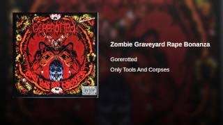 Zombie Graveyard Rape Bonanza