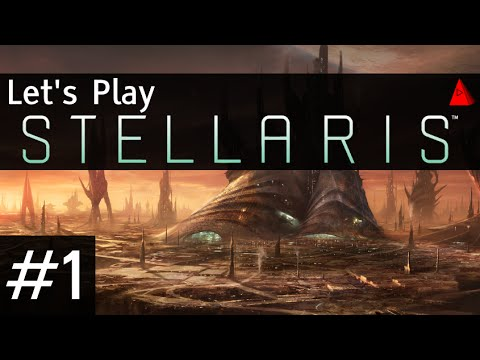 Stellaris Let's Play Episode 1 - Quick Guide for Getting Started - LP Pre-Release Tips Walkthrough