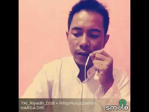 Harga Diri - Rifqy Ft Tki Riyadh karaoke by Smule