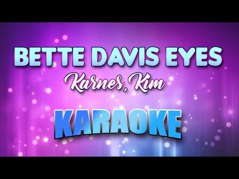 Bette Davis Eyes - Karnes, Kim (Karaoke version with Lyrics)