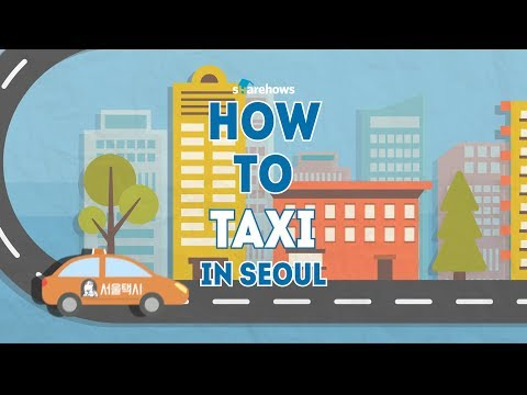 How to take a taxi in seoul | HOW TO SEOUL
