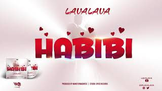 Lava Lava - Habibi (Official Music Audio) Sms SKIZA 8547072 to 811.mp3