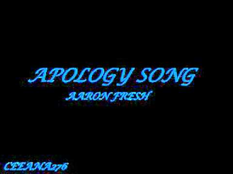 This Is My Apology - Aaron Fresh