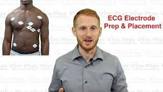 ECG Electrode Prep and Placement