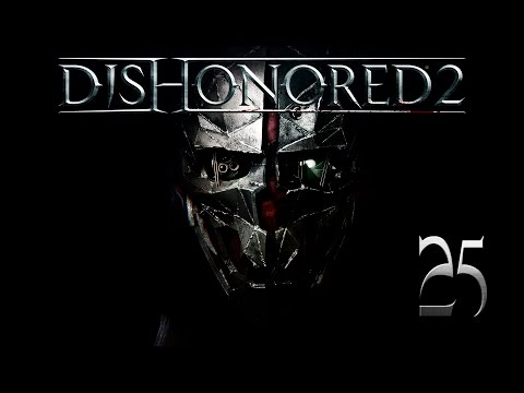 "Dishonored 2 | En Español | Final - Capitulo 25 ""Delilah Cooperspoon"""