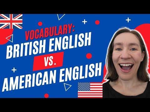 British English vs. American English Vocabulary Words