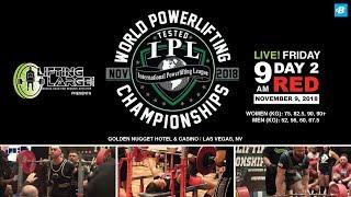 Day 2 - Red Platform | IPL Drug Tested World Powerlifting Championships
