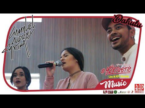 6. Music # GAC - Dahulu @ KFC Kemang Launch Album #Y2Koustic