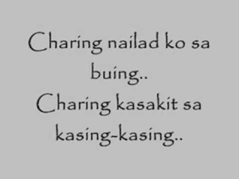 Charing (TAGALOG Version) - 1017 w/ LYRICS HIGH QUALITY
