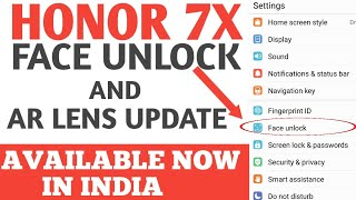 Honor 7x Face unlock feature,  AR Lens, OTA System update, Available Now for India, Hindi, Urdu.
