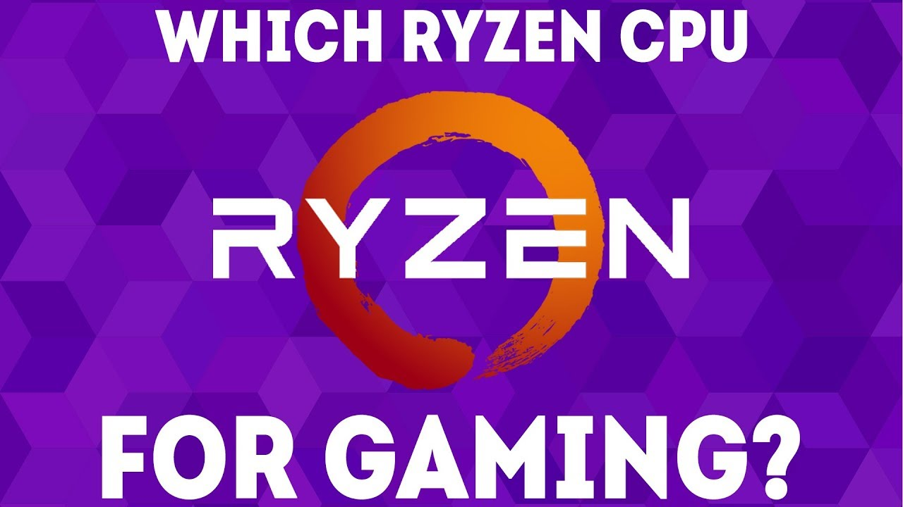 Which Ryzen CPU Should You Pick? (2019) [Ultimate Guide]